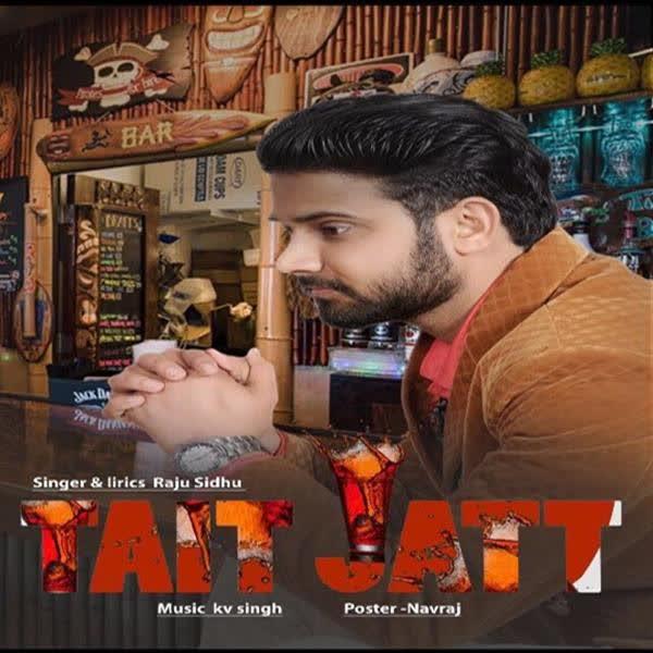 Tait Jatt Raju Sidhu