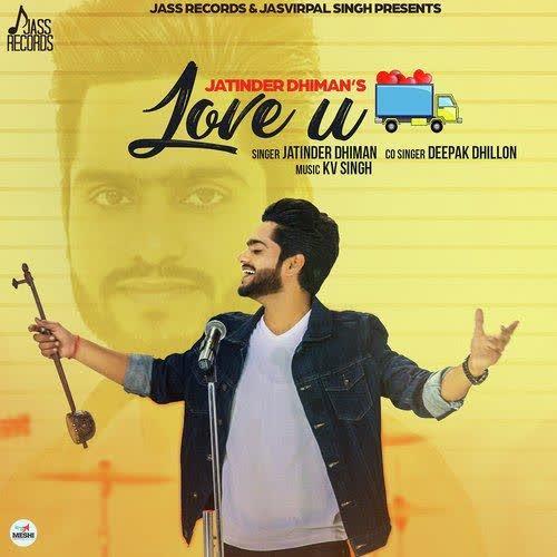 Love U Truck Bhar Ke Jatinder Dhiman