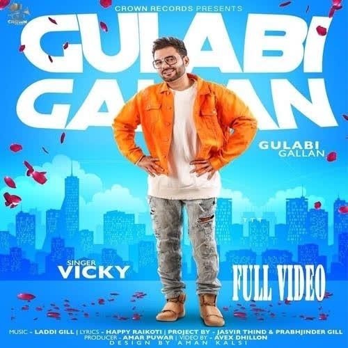 Gulabi Gallan Vicky