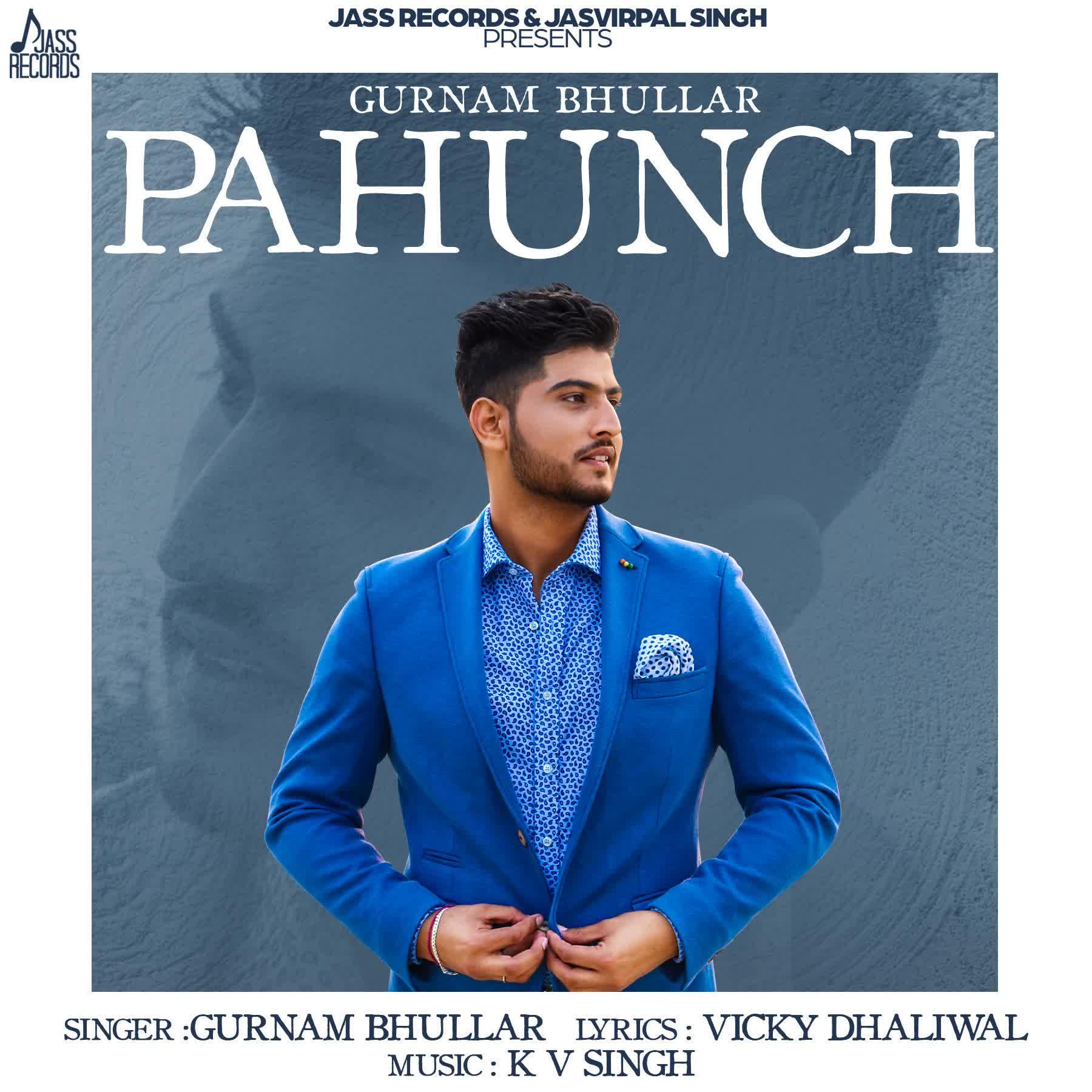 Pahunch Gurnam Bhullar