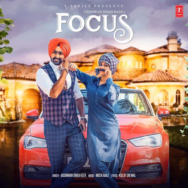 Focus (Original Song) Jassimran Singh Keer