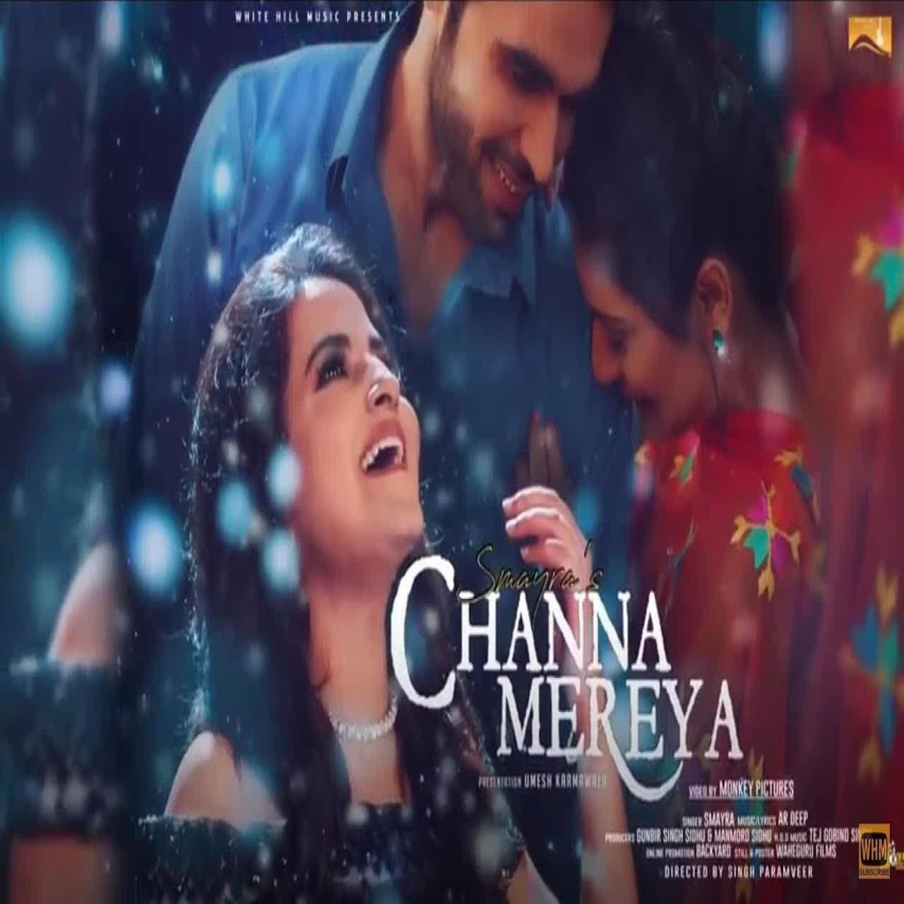 Channa Mereya Smayra