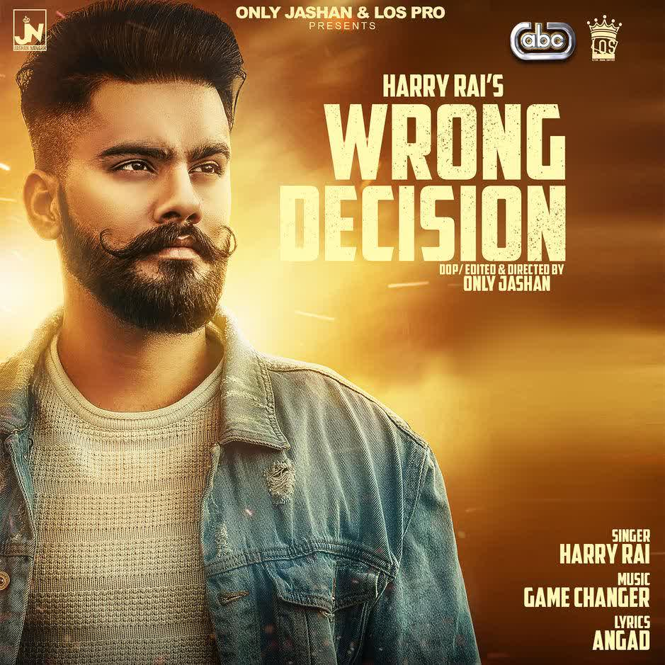 https://cover.djpunjab.org/41502/300x250/Wrong_Decision_Harry_Rai.jpg