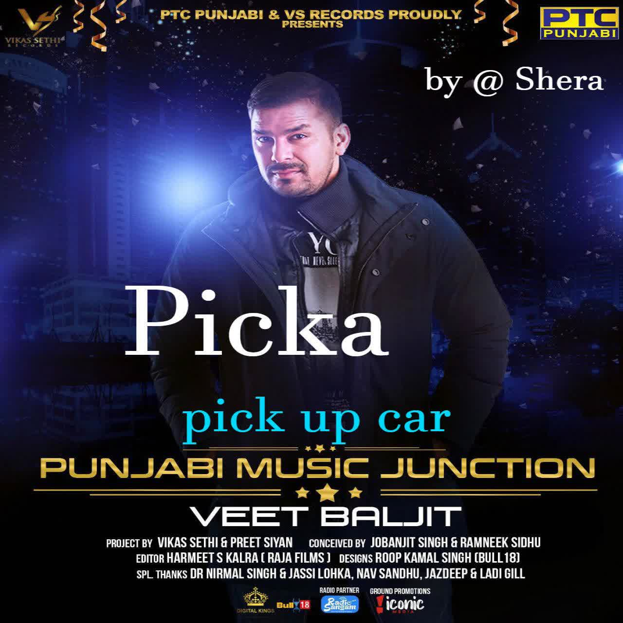 Picka (Pick Up Car) Veet Baljit