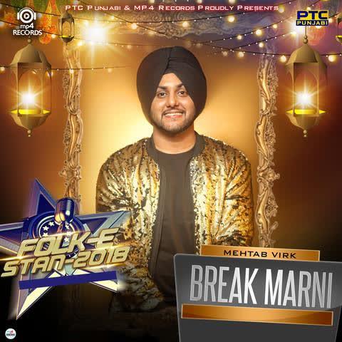 Break Marni Mehtab Virk