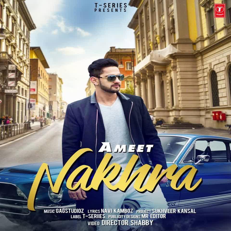 Nakhra Ameet
