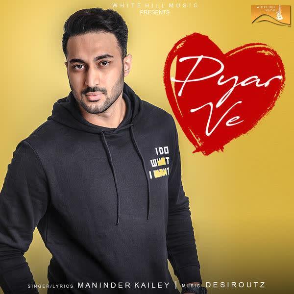 Pyar Ve Maninder Kailey