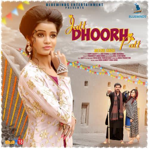 Jatt Dhoorh Patt Meenu Singh