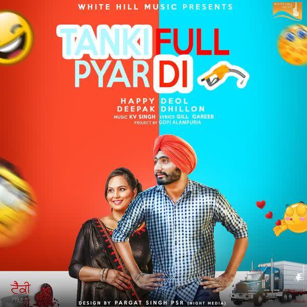 Tanki Full Pyar Di Happy Deol