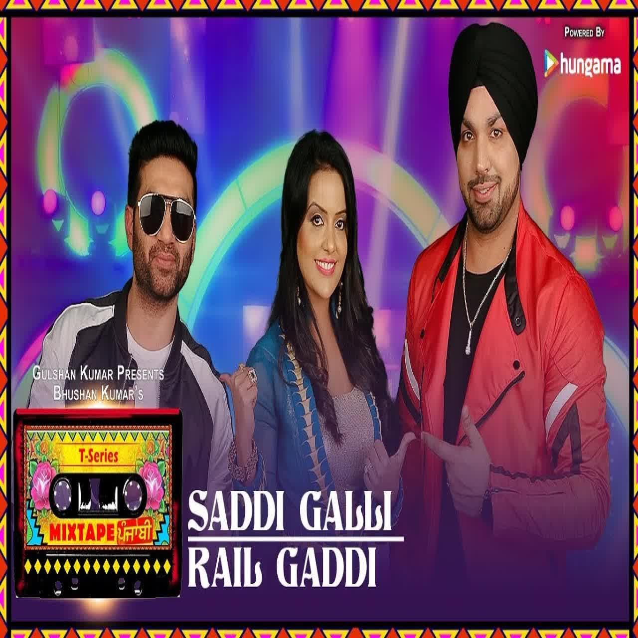 Saddi Galli-Rail Gaddi Deep Money