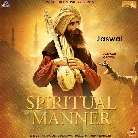 Spiritual Manner Kanwar Grewal