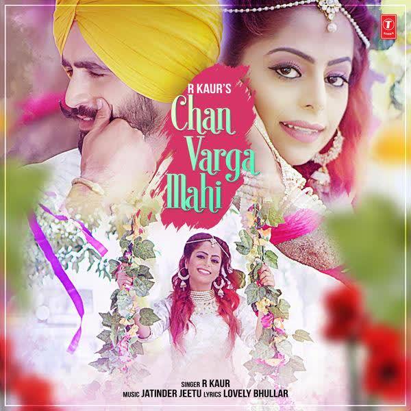 Chan Varga Mahi R Kaur