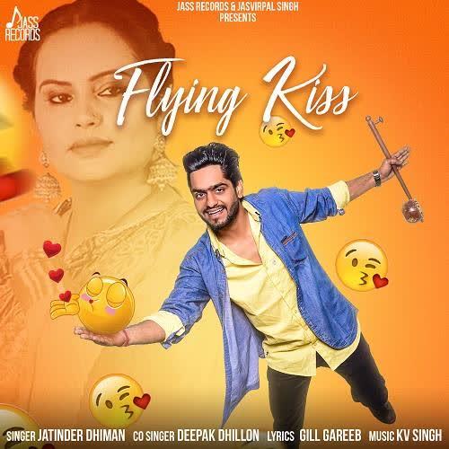 Flying Kiss Jatinder Dhiman