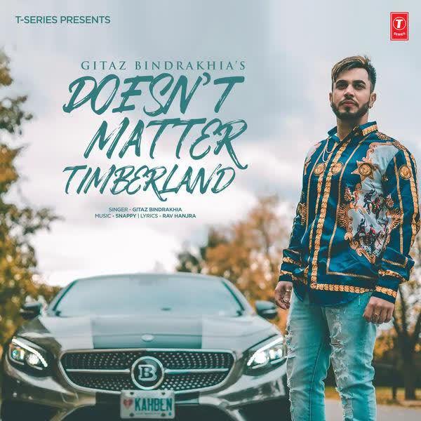 Doesnt Matter - Timberland Gitaz Bindrakhia