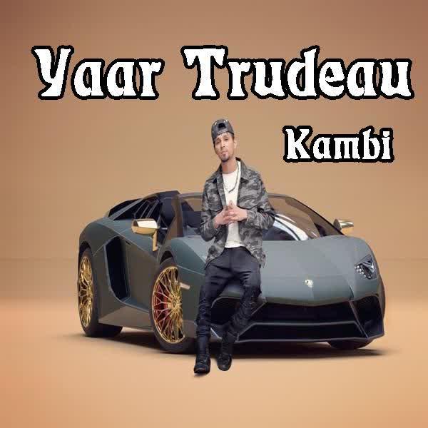Yaar Trudeau Kambi