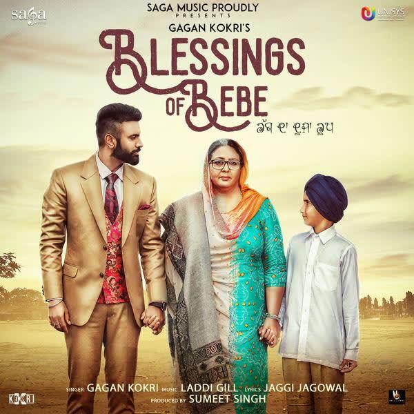 Blessings Of Bebe Gagan Kokri