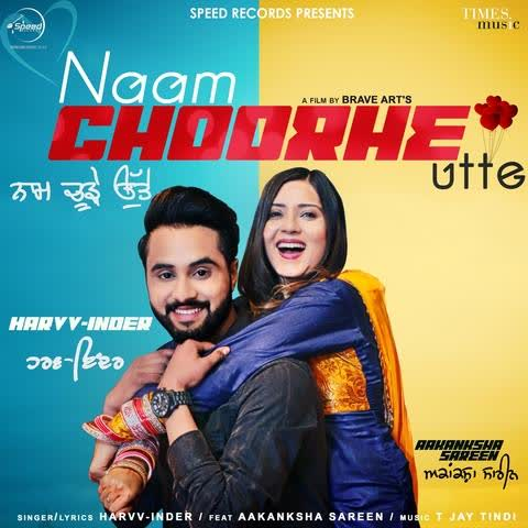 Naam Choorhe Utte Harvv Inder