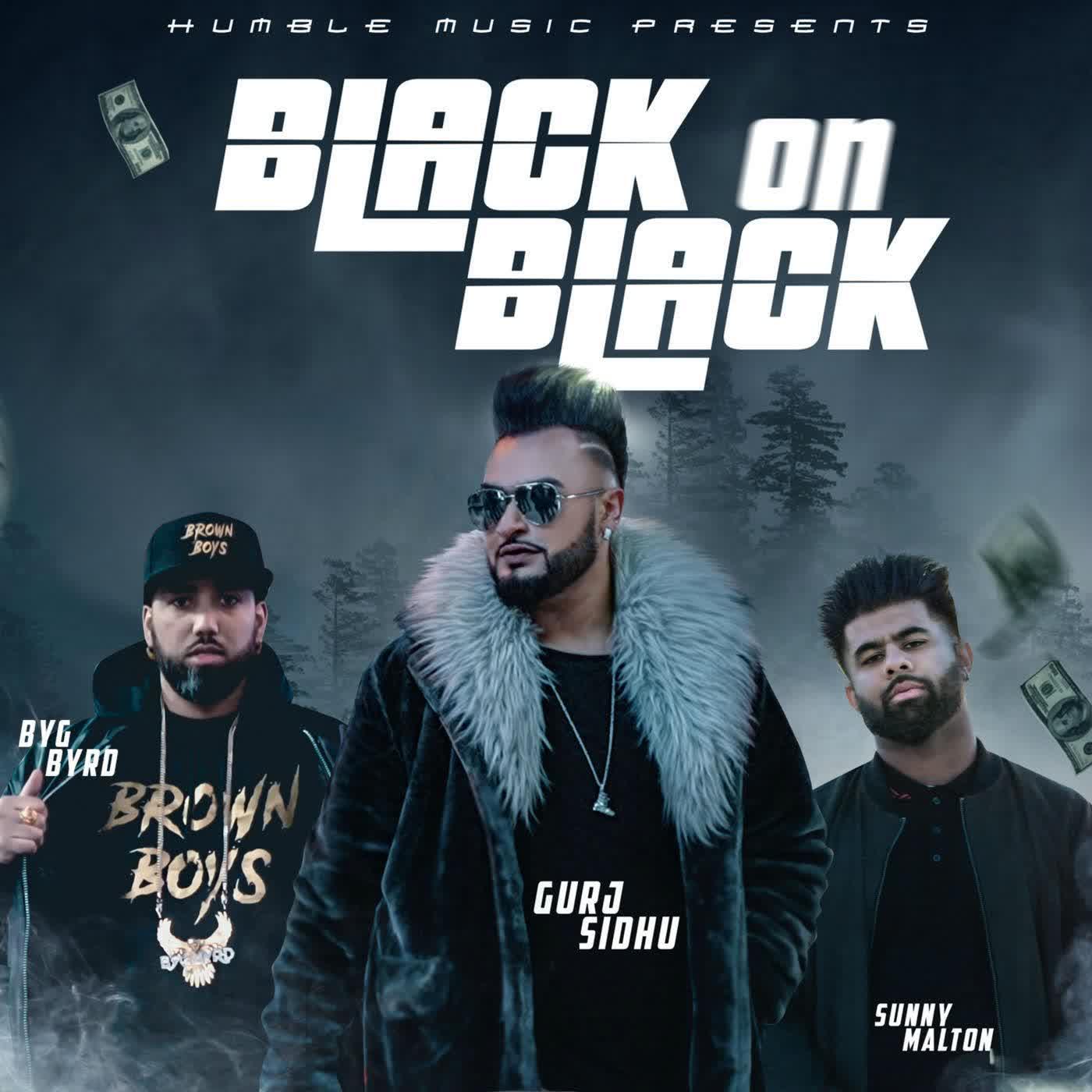 Black On Black GURJ SIDHU