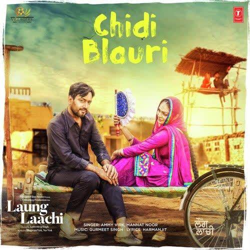 Chidi Blaur (Laung Laachi) Ammy Virk