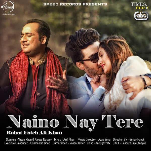 Naino Nay Tere Rahat Fateh Ali Khan