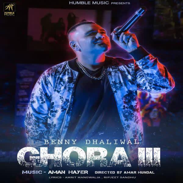 Ghora III Benny Dhaliwal