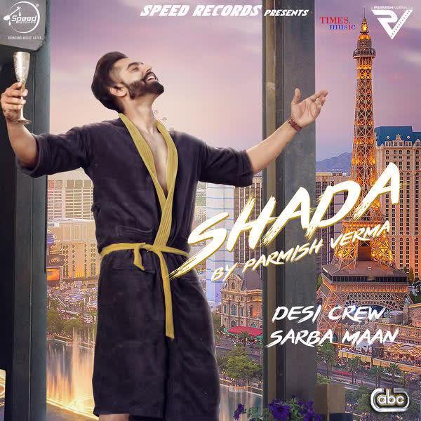 https://cover.djpunjab.org/42142/300x250/Shada_Parmish_Verma.jpg