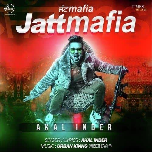 Jatt Mafia Akal Inder