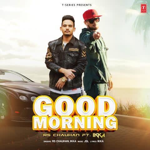 Good Morning Rs Chauhan