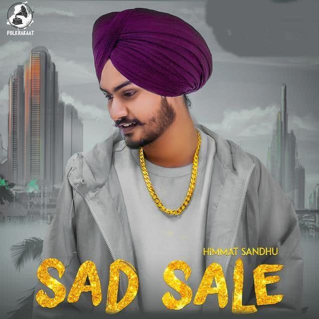 Sad Sale Himmat Sandhu