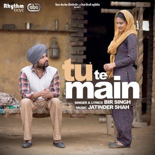 Tu Te Main Bir Singh