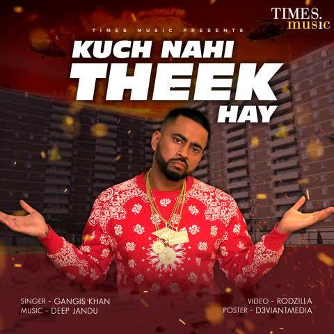 Kuch Nahi Theek Ha Gangis Khan