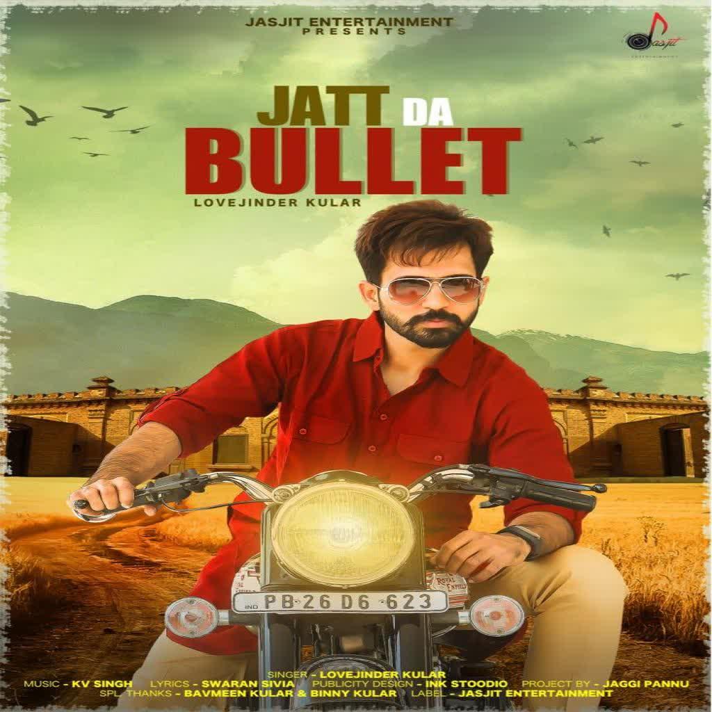 Jatt Da Bullet Lovejinder Kular