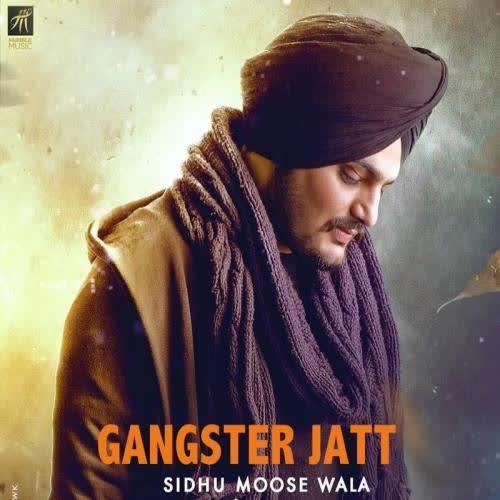 Gangster Jatt Sidhu Moose Wala