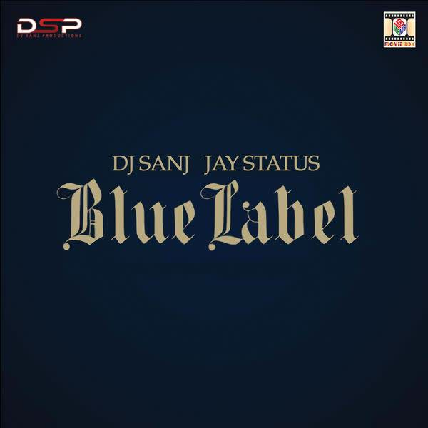 https://cover.djpunjab.org/42486/300x250/Blue_Label_Dj_Sanj.jpg