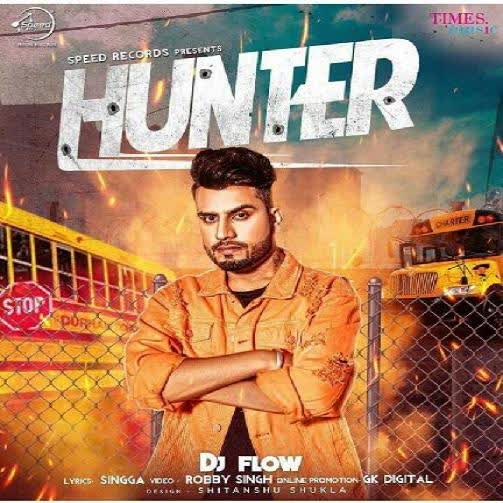 https://cover.djpunjab.org/42494/300x250/Hunter_DJ_Flow.jpg