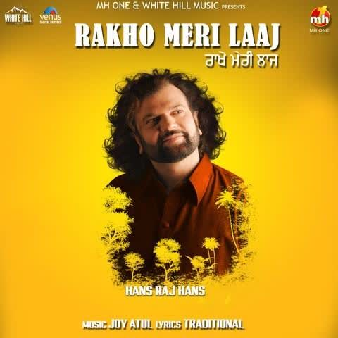 Rakho Meri Laaj Hans Raj Hans