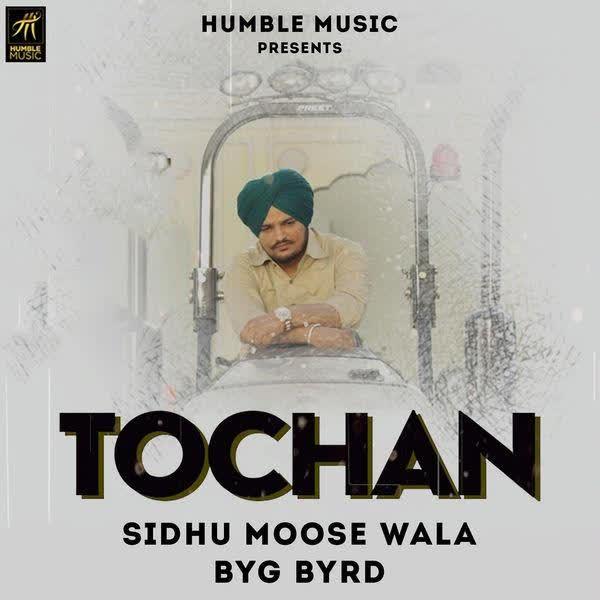 Tochan Sidhu Moose Wala