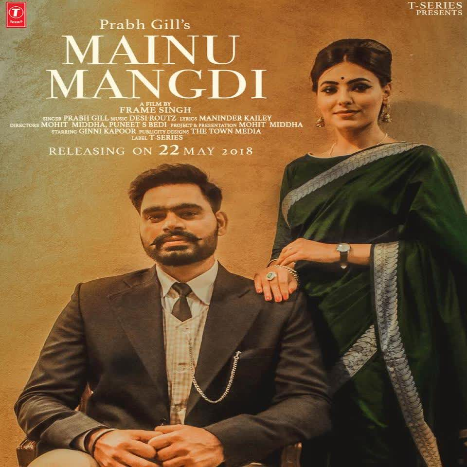 Mainu Mangdi Prabh Gill