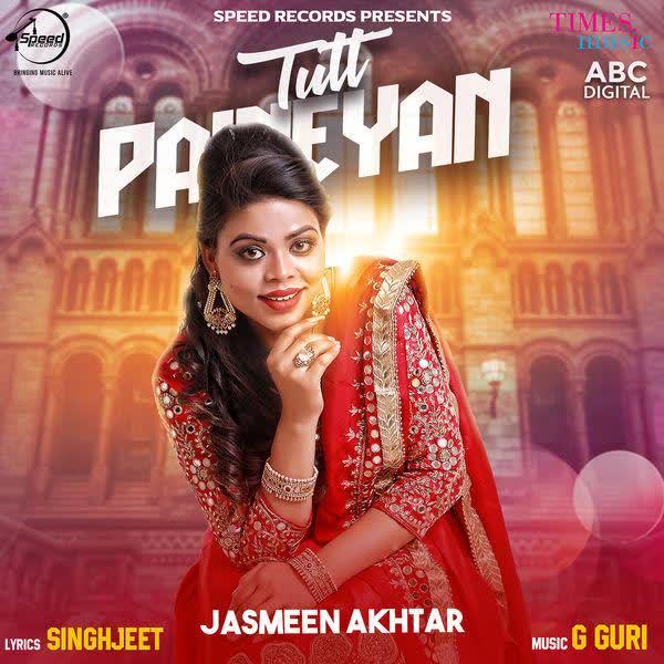 Tutt Paineyan Jasmeen Akhtar