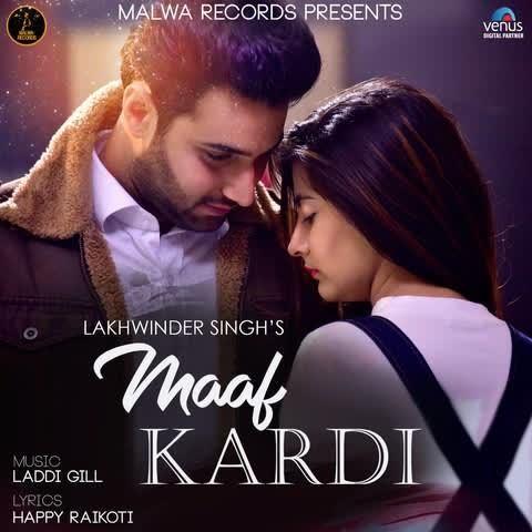 Maaf Kardi Lakhwinder Singh