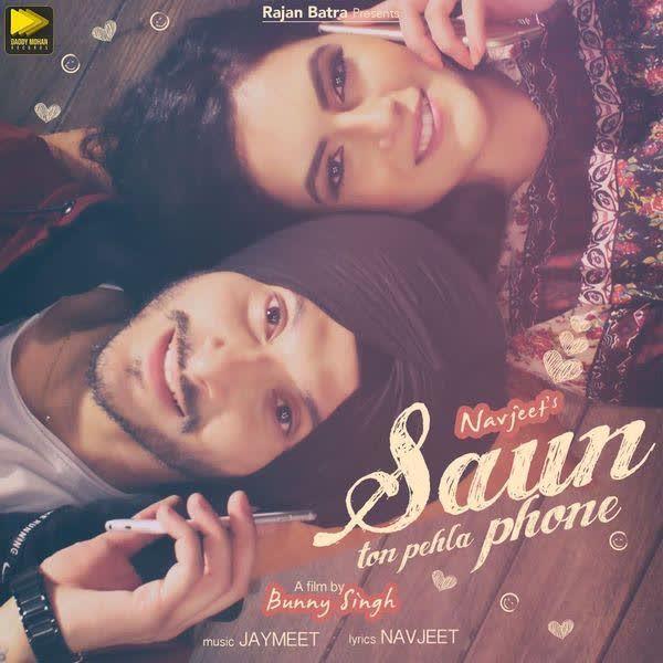 Saun Ton Pehla Phone Navjeet