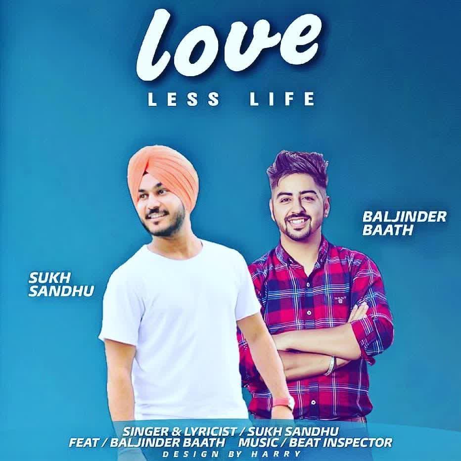 https://cover.djpunjab.org/42688/300x250/Love_Less_Life_Sukh_Sandhu.jpg