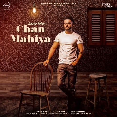 Chan Mahiya Aamir Khan