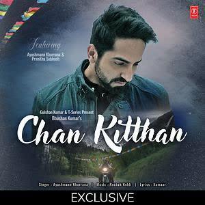 Chan Kitthan Ayushmann Khurrana