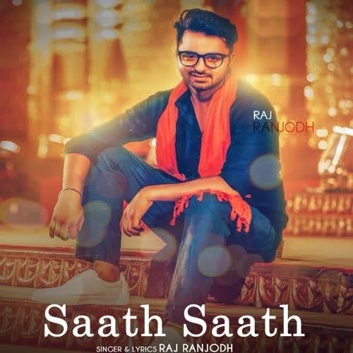 https://cover.djpunjab.org/42859/300x250/Saath_Saath_Raj_Ranjodh.jpg