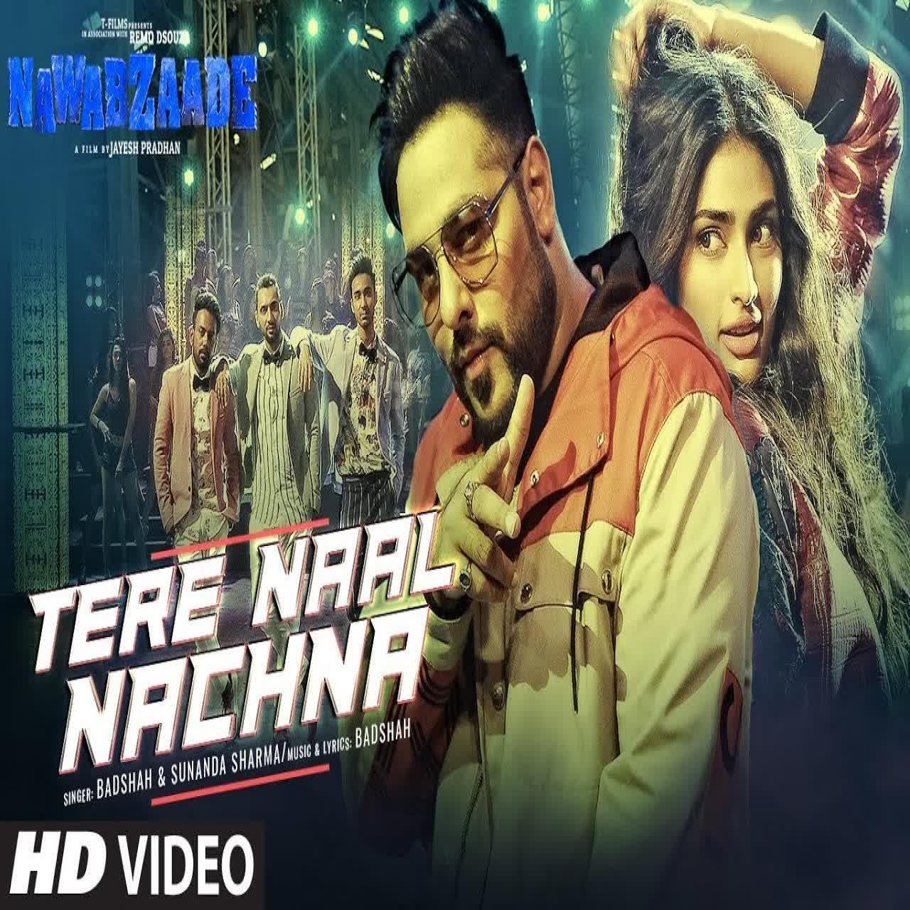 Tere Naal Nachna (Nawabzaade) Badshah