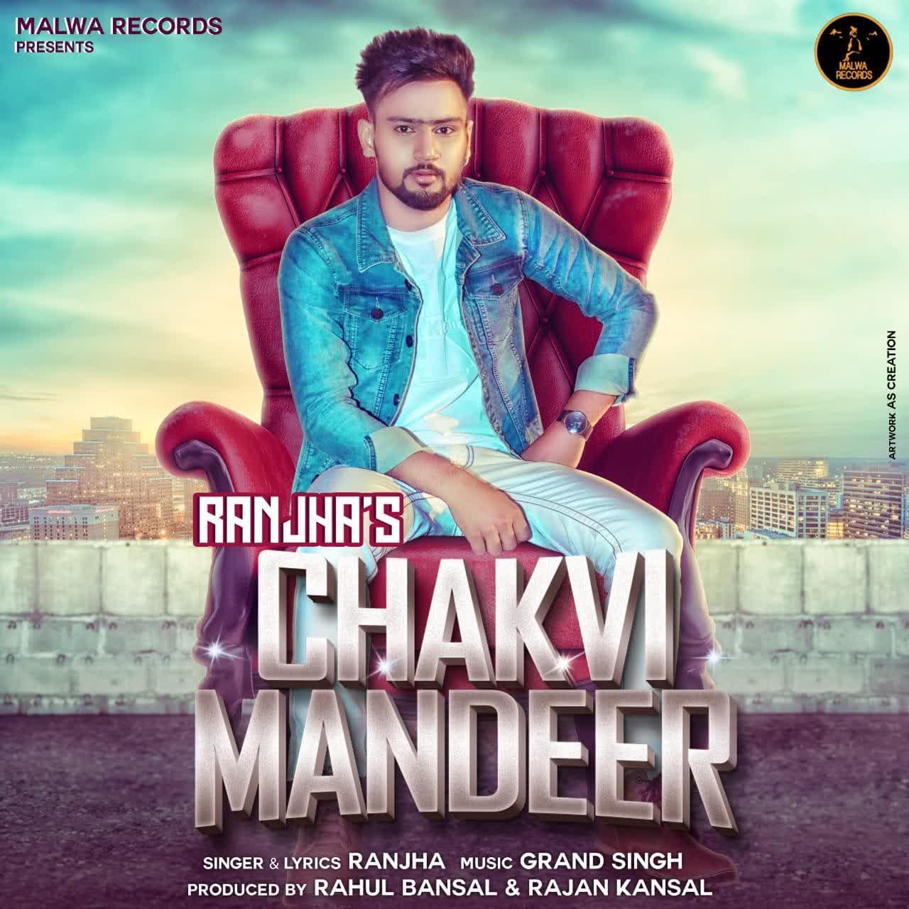 https://cover.djpunjab.org/42964/300x250/Chakvi_Mandeer_Ranjha.jpg