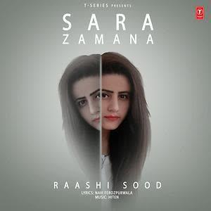 Sara Zamana Raashi Sood