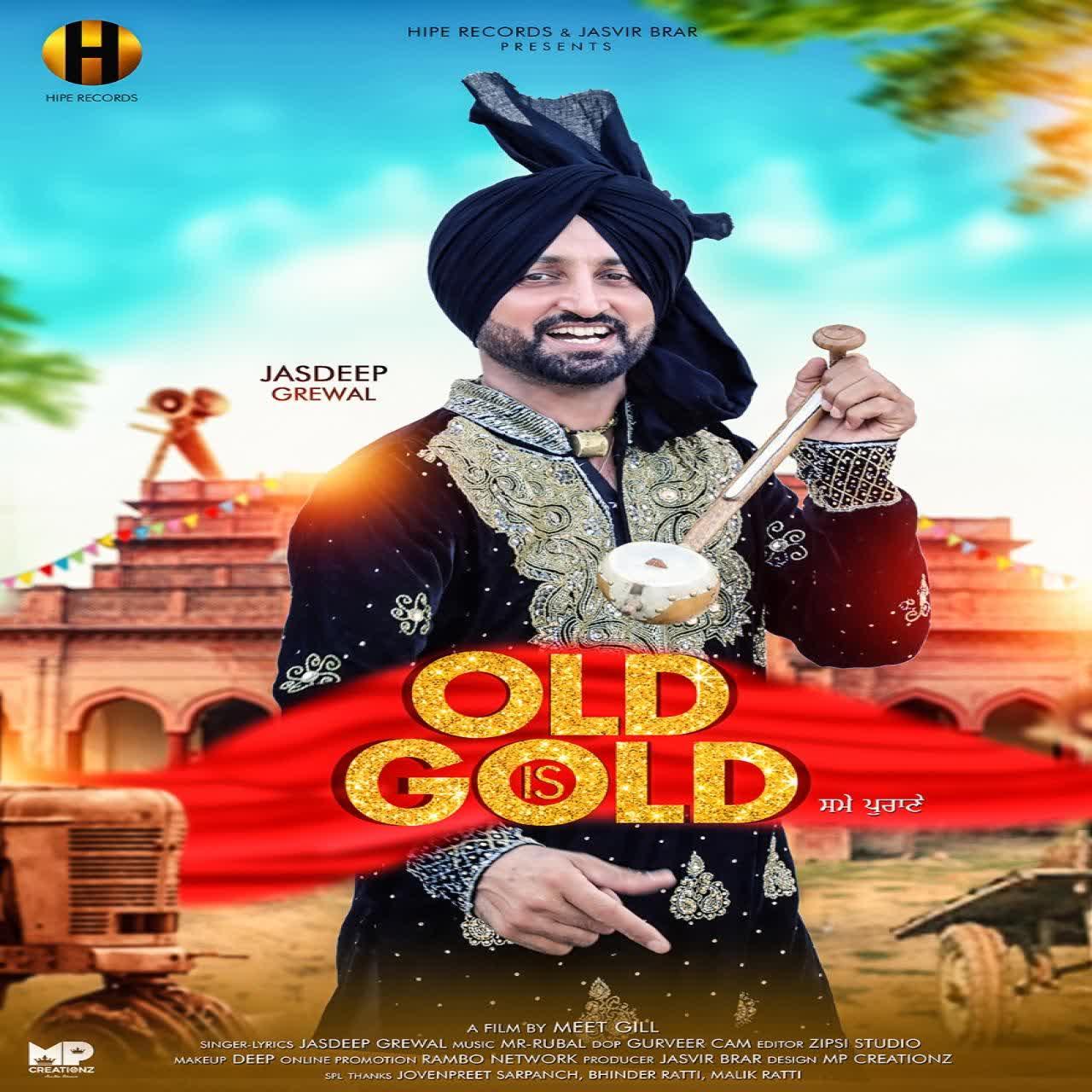 Old Is Gold Jasdeep Grewal