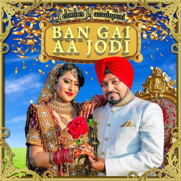 https://cover.djpunjab.org/43108/300x250/Ban_Gai_Aa_Jodi_Lehmber_Hussainpuri.jpg